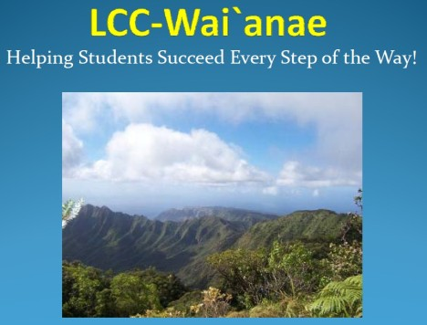 LCC‐Wai`anae CAB agenda for 7/11/13 meeting. Click image for full PDF of agenda. Click here for the PPT version.